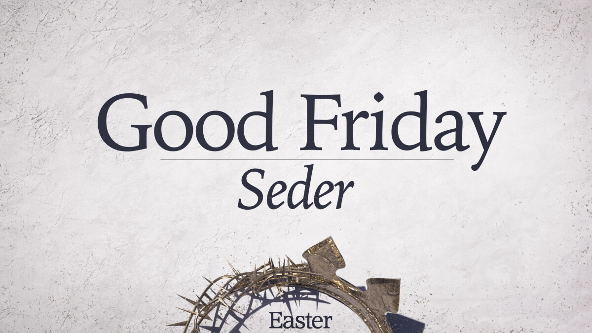 Good Friday Seder