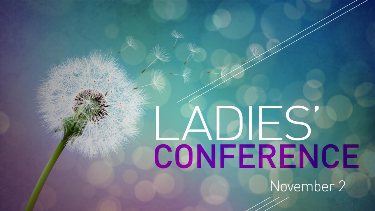 Ladies' Conference